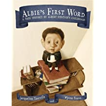 Albie's First Word: A Tale Inspired by Albert Einstein's Childhood (English Edition)