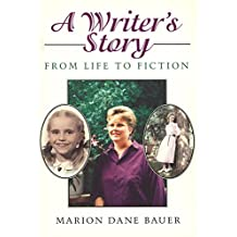 A Writer's Story: From Life to Fiction (Clarion Nonfiction) (English Edition)