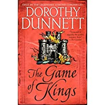 The Game of Kings: Book One in the Legendary Lymond Chronicles (The Lymond Chronicles 1) (English Edition)