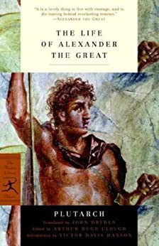 """The Life of Alexander the Great (Modern Library Classics) (English Edition)"",作者:[Clough, Arthur Hugh, Plutarch]"
