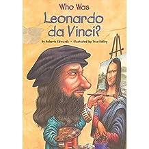 Who Was Leonardo da Vinci? (Who Was?) (English Edition)