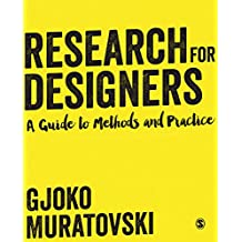 Research for Designers: A Guide to Methods and Practice (English Edition)