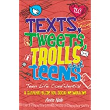Texts, Tweets, Trolls and Teens (Teen Life Confidential Book 5) (English Edition)