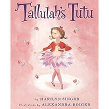 Tallulah's Tutu (English Edition)