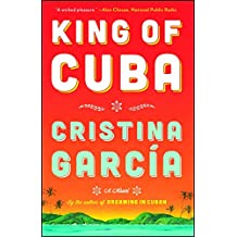 King of Cuba: A Novel (English Edition)