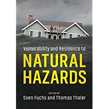 Vulnerability and Resilience to Natural Hazards (English Edition)