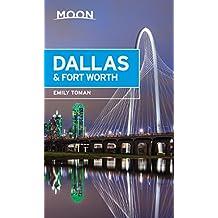 Moon Dallas & Fort Worth (Travel Guide) (English Edition)