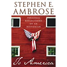 To America: Personal Reflections of an Historian (English Edition)
