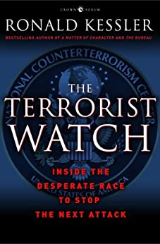 """""""The Terrorist Watch: Inside the Desperate Race to Stop the Next Attack (English Edition)"""",作者:[Kessler, Ronald]"""
