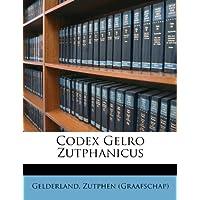 Codex Gelro Zutphanicus