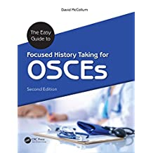 The Easy Guide to Focused History Taking for OSCEs (English Edition)