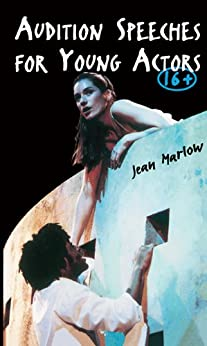 """Audition Speeches for Young Actors 16+ (English Edition)"",作者:[Jean Marlow]"