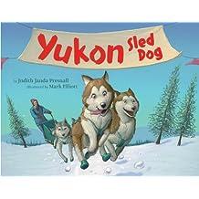 Yukon: Sled Dog (English Edition)