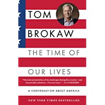 The Time of Our Lives: A conversation about America (English Edition)