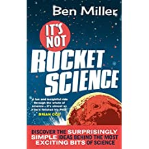 It's Not Rocket Science (English Edition)