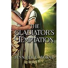 The Gladiator's Temptation (Champions of Rome) (English Edition)