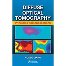 Diffuse Optical Tomography: Principles and Applications (English Edition)