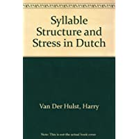 Syllable Structure and Stress in Dutch