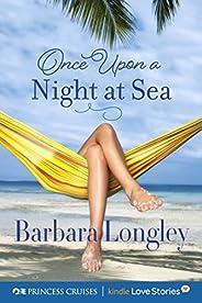 Once Upon a Night at Sea (Princess Cruises Presents: Kindle Love Stories) (English Edition)