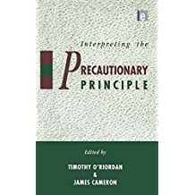 Interpreting the Precautionary Principle (English Edition)