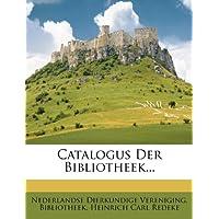 Catalogus Der Bibliotheek...