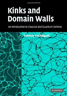 Kinks and Domain Walls: An Introduction to Classical and Quantum Solitons (English Edition)