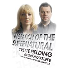 In Search of the Supernatural (English Edition)