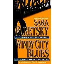 Windy City Blues: V. I. Warshawski Stories (V.I. Warshawski Novels Book 18) (English Edition)