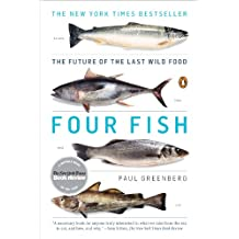 Four Fish: The Future of the Last Wild Food (English Edition)