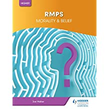 Morality & Belief for Higher RMPS (English Edition)