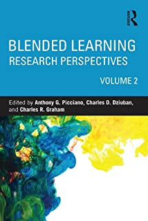 Blended Learning: Research Perspectives, Volume 2 (English Edition)