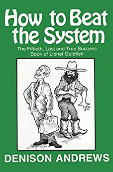 """""""How to Beat the System (English Edition)"""",作者:[Andrews, Denison]"""