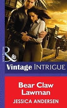 """Bear Claw Lawman (Mills & Boon Intrigue) (Bear Claw Creek Crime Lab, Book 10) (English Edition)"",作者:[Andersen, Jessica]"