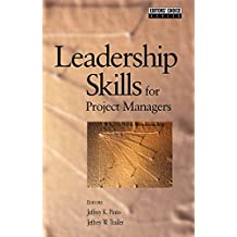 Leadership Skills for Project Managers (Pmi's Reprint Series) (English Edition)