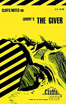 """""""CliffsNotes on Lowry's The Giver (Cliffsnotes Literature Guides) (English Edition)"""",作者:[Pavlos, Suzanne]"""