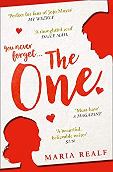 """""""The One: A moving and unforgettable love story – the most emotional read of the year! (English Edition)"""",作者:[Maria Realf]"""