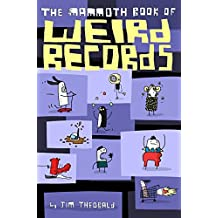 The Mammoth Book Of Weird Records (Mammoth Books 452) (English Edition)