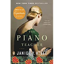 The Piano Teacher: A Novel (English Edition)