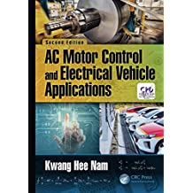 AC Motor Control and Electrical Vehicle Applications (English Edition)