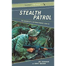 Stealth Patrol: The Making Of A Vietnam Ranger (English Edition)