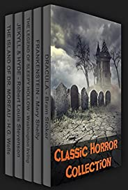 Classic Horror Collection: Dracula, Frankenstein, The Legend of Sleepy Hollow, Jekyll and Hyde, & The Isla