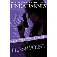 Flashpoint (The Carlotta Carlyle Mysteries Book 8) (English Edition)
