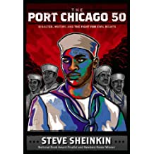 The Port Chicago 50: Disaster, Mutiny, and the Fight for Civil Rights (English Edition)