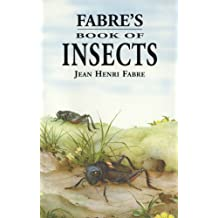 Fabre's Book of Insects (English Edition)