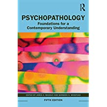 Psychopathology: Foundations for a Contemporary Understanding (English Edition)