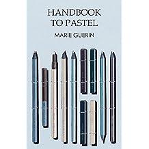 Handbook to Pastel (English Edition)