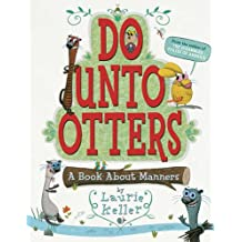 Do Unto Otters: A Book About Manners (English Edition)