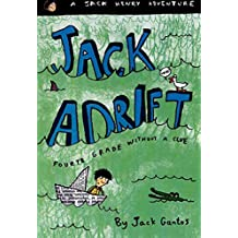 Jack Adrift: Fourth Grade Without a Clue: A Jack Henry Adventure (English Edition)
