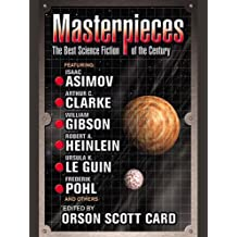 Masterpieces: The Best Science Fiction of the 20th Century (English Edition)