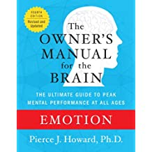 Emotion: The Owner's Manual (Owner's Manual for the Brain) (English Edition)